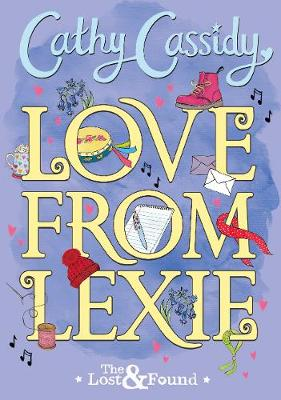 Love from Lexie by Cathy Cassidy