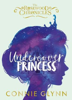Cover for Undercover Princess by Connie Glynn