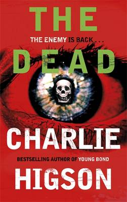 The Dead (The Enemy Series 2) by Charlie Higson