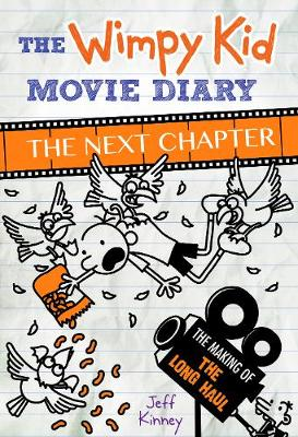 Cover for The Wimpy Kid Movie Diary The Next Chapter by Jeff Kinney
