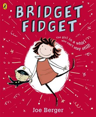 Bridget Fidget by Joe Berger
