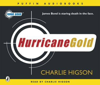 Young Bond : Hurricane Gold CD by Charlie Higson