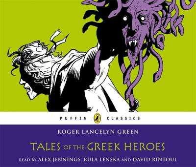 Tales of the Greek Heroes (audio-CD) by Roger Green