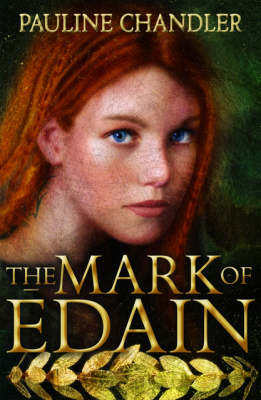 The Mark Of Edain by Pauline Chandler
