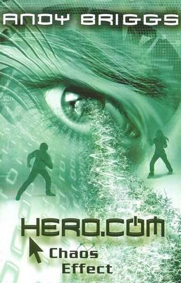Cover for Hero.Com 4: Chaos Effect by Andy Briggs