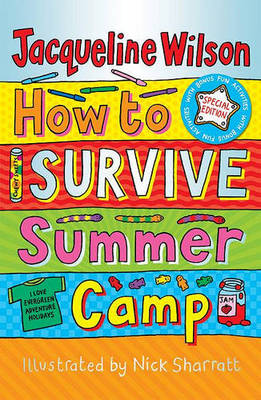 How To Survive Summer Camp by Jacqueline Wilson