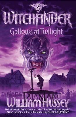 Gallows at Twilight (Witchfinder series)  by William Hussey