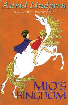 Mio's Kingdom by Astrid Lindgren