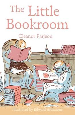 The Little Bookroom by Eleanor Farjeon, Edward Ardizzone