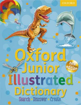 Oxford Junior Illustrated Dictionary by Sheila Dignen