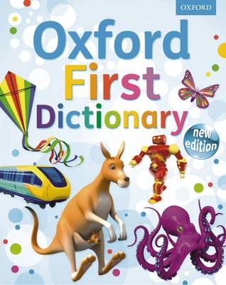 Cover for Oxford First Dictionary by Andrew Delahunty