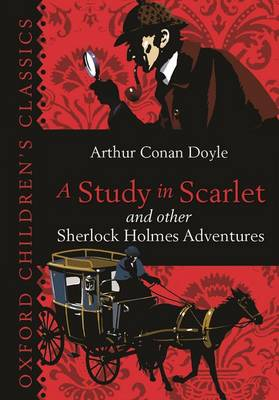 A Study in Scarlet & Other Sherlock Holmes Adventures by Sir Arthur Conan Doyle