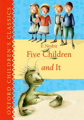 Cover for Oxford Children's Classics: Five Children & It by E. Nesbit