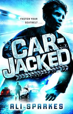 Cover for Car-Jacked by Ali Sparkes