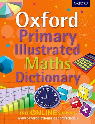 Oxford Primary Maths Dictionary by Peter Patilla