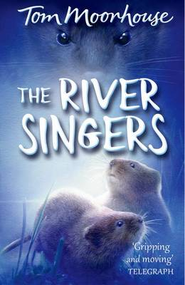 The River Singers by Tom Moorhouse