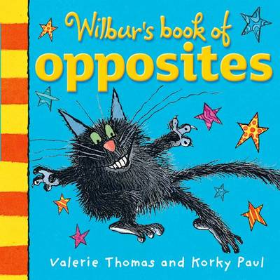 Wilbur's Book of Opposites by Valerie Thomas