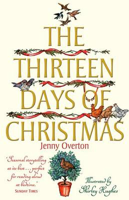 The Thirteen Days of Christmas by Jenny Overton
