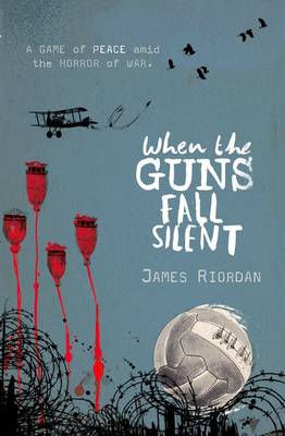 Cover for When the Guns Fall Silent by James Riordan