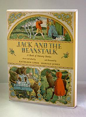 Jack and the Beanstalk: A Book of Nursery Stories by Kathleen Lines