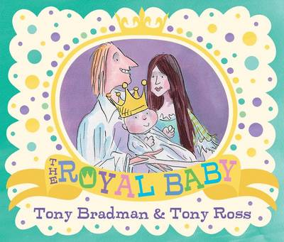 The Royal Baby by Tony Bradman