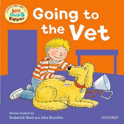 Read At Home: First Experiences: At The Vet by Roderick, Young, Annemarie Hunt
