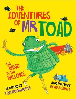 Cover for The Adventures of Mr Toad by Tom Moorhouse