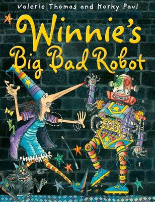 Winnie's Big Bad Robot by Valerie Thomas