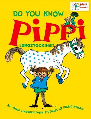 Cover for Do You Know Pippi Longstocking? by Astrid Lindgren