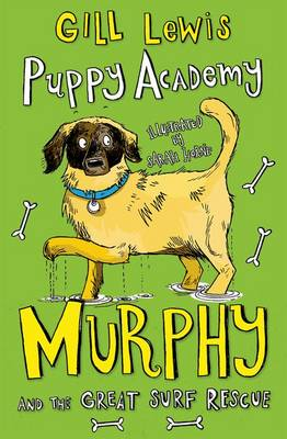Cover for Puppy Academy: Murphy and the Great Surf Rescue by Gill Lewis