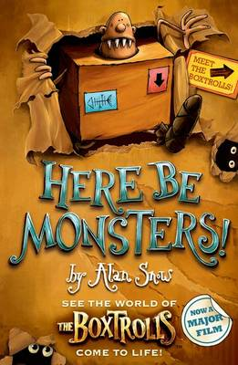 Here be Monsters by Alan Snow