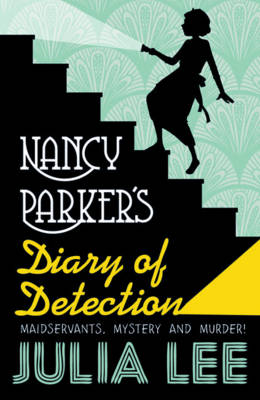 Cover for Nancy Parker's Diary of Detection by Julia Lee