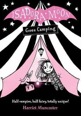 Cover for Isadora Moon Goes Camping by Harriet Muncaster