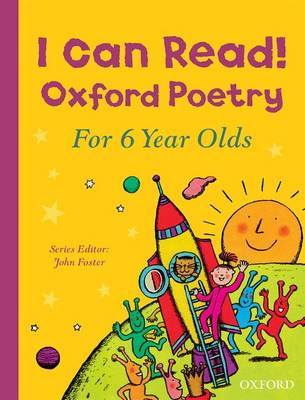 Cover for I Can Read! Oxford Poetry for 6 Year Olds by John Foster