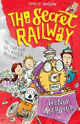 The Secret Railway by Wendy Meddour