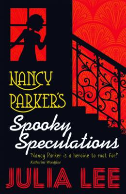 Cover for Nancy Parker's Spooky Speculations by Julia Lee