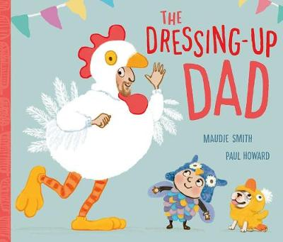 Cover for The Dressing-Up Dad by Maudie Smith