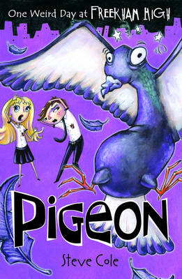 Pigeon by Steve Cole