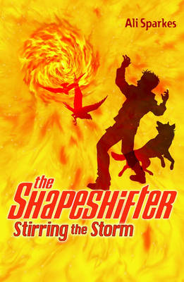 The Shapeshifter 5 : Stirring The Storm by Ali Sparkes