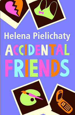 Cover for Accidental Friends by Helena Pielichaty