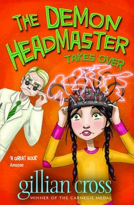 The Demon Headmaster Takes Over - 5 by Gillian Cross