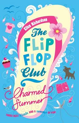 The Flip-Flop Club : Charmed Summer by Ellen Richardson