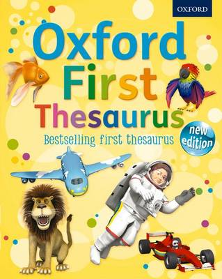 Cover for Oxford First Thesaurus by Andrew Delahunty