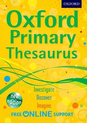 Cover for Oxford Primary Thesaurus by Oxford Dictionaries