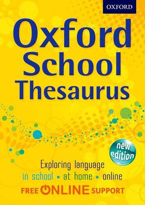 Cover for Oxford School Thesaurus by Oxford Dictionaries