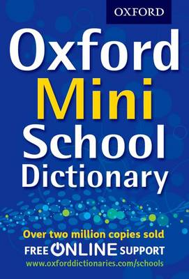 Cover for Oxford Mini School Dictionary by Oxford Dictionaries