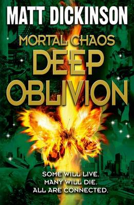 Mortal Chaos 2: Deep Oblivion by Matt Dickinson