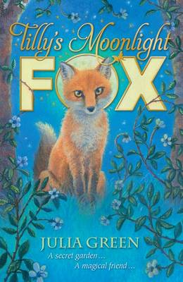 Cover for Tilly's Moonlight Fox by Julia Green