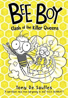 Bee Boy: Clash of the Killer Queens by Tony De Saulles