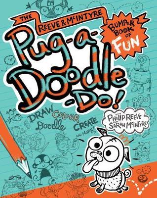 Pug-a-Doodle-Do! by Philip Reeve, Sarah McIntyre
